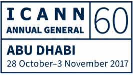 60th International Public ICANN Meeing | 28 October - 3 November 2017 | Abu Dhabi, UAE
